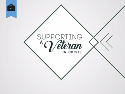 Supporting a Veteran in Crisis course image